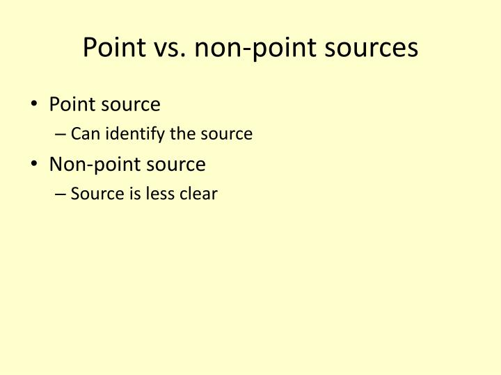 Point vs. non-point sources