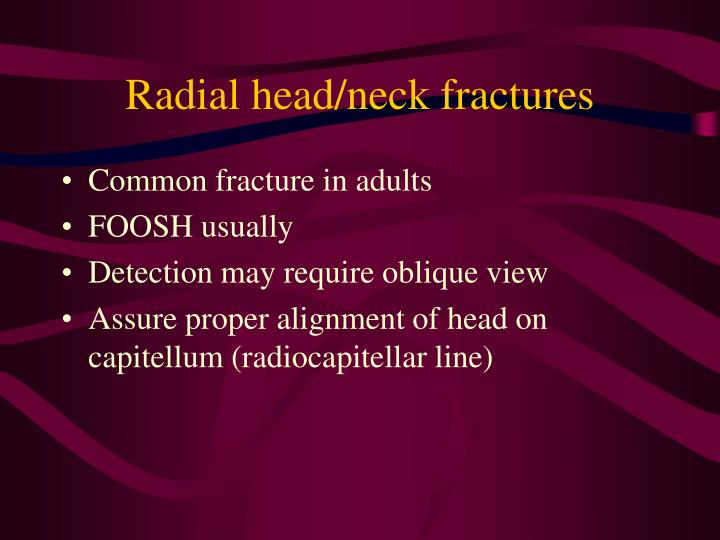 Radial head/neck fractures