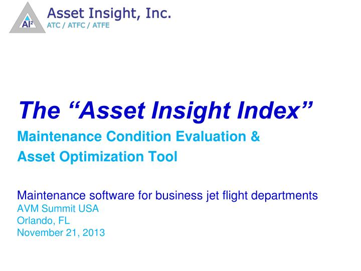 "The ""Asset Insight Index"""