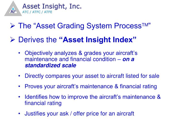 "The ""Asset Grading System Process"