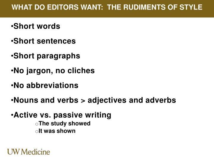 What Do Editors Want:  The Rudiments of Style
