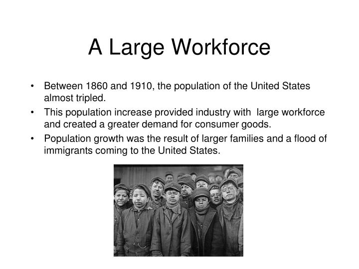 A Large Workforce