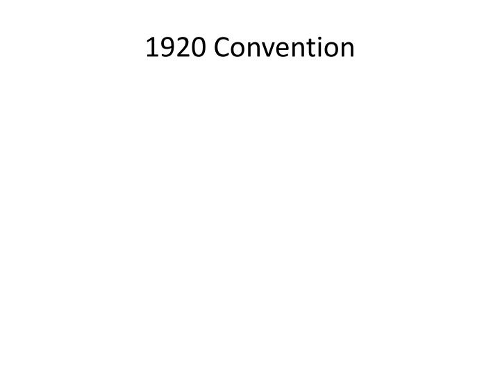 1920 Convention