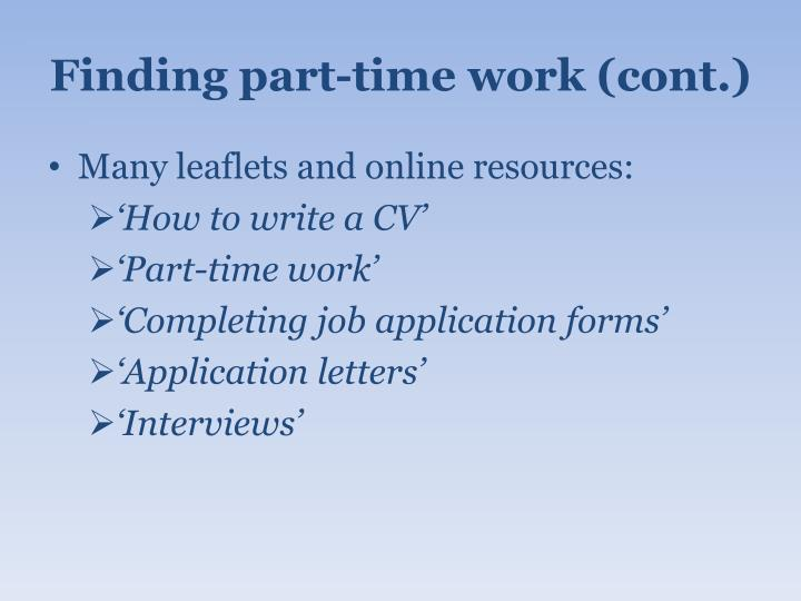 Finding part-time work (cont.)