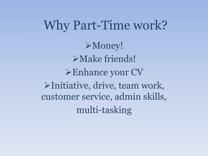 Why Part-Time work?