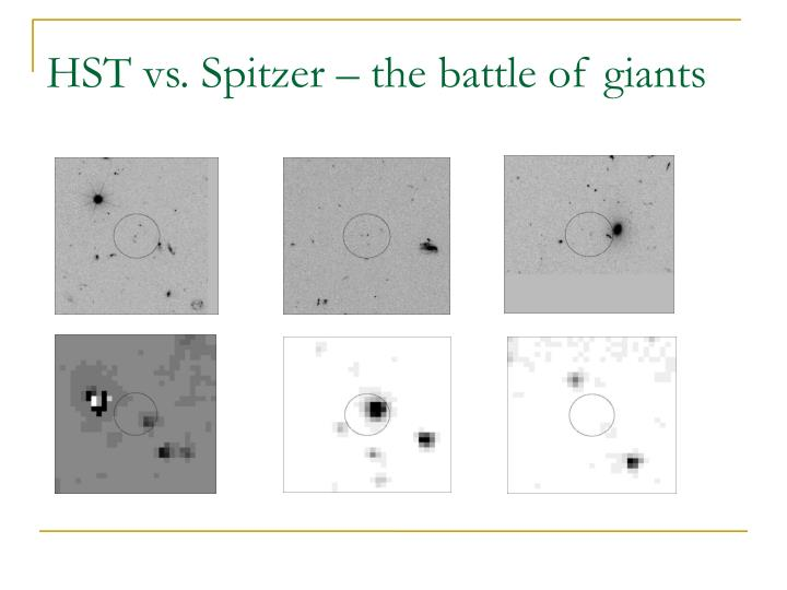 HST vs. Spitzer – the battle of giants