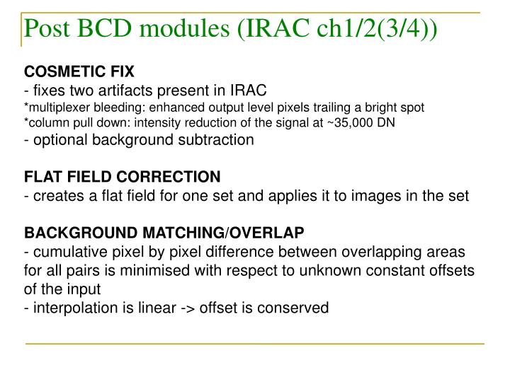 Post BCD modules (IRAC ch1/2(3/4))