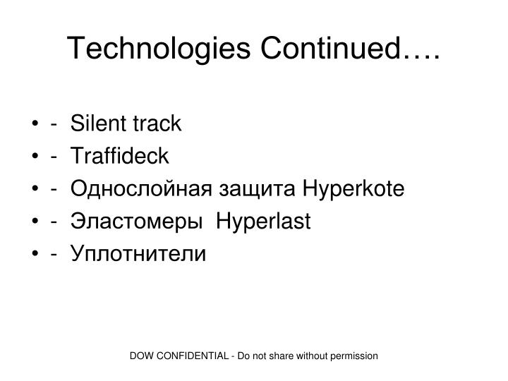 Technologies Continued….