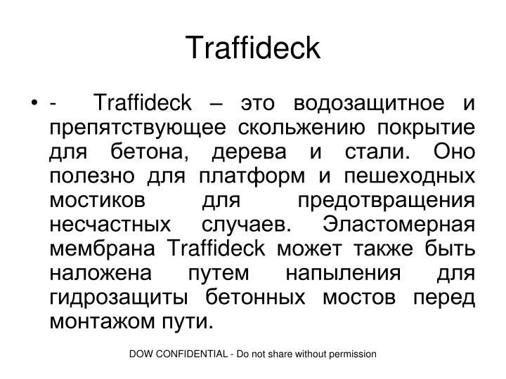 Traffideck
