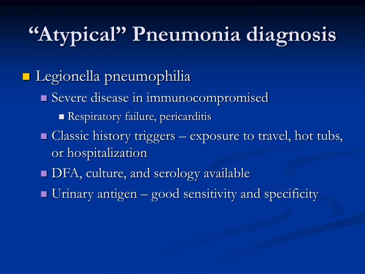"""Atypical"" Pneumonia diagnosis"
