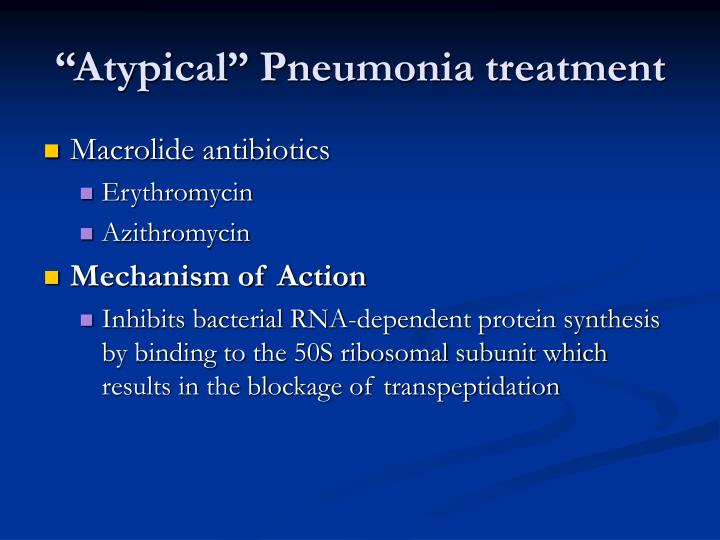 """Atypical"" Pneumonia treatment"