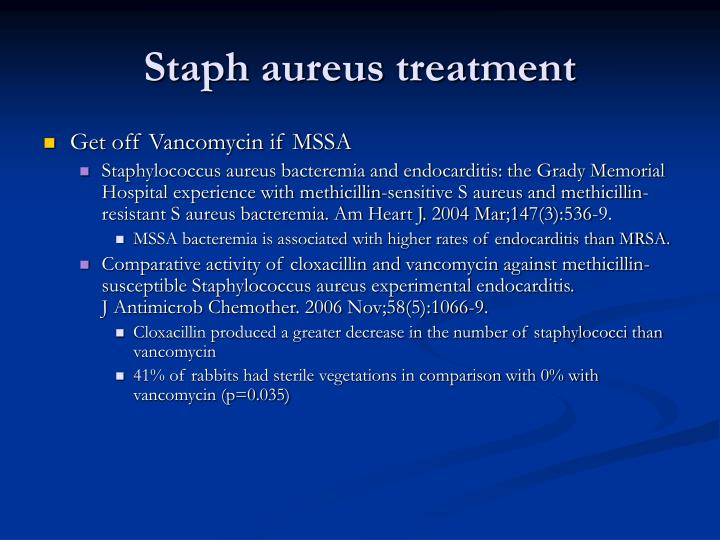 Staph aureus treatment
