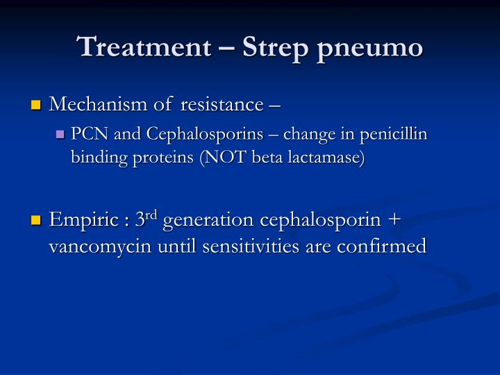 Treatment – Strep pneumo