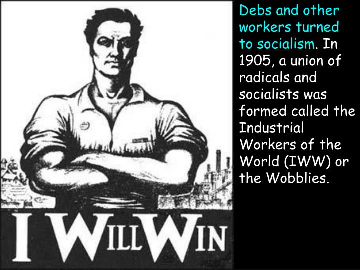 Debs and other workers turned to socialism