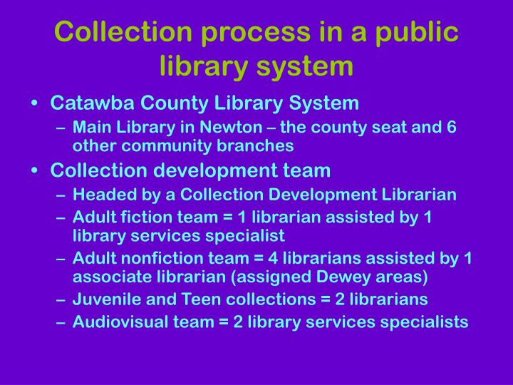 Collection process in a public library system