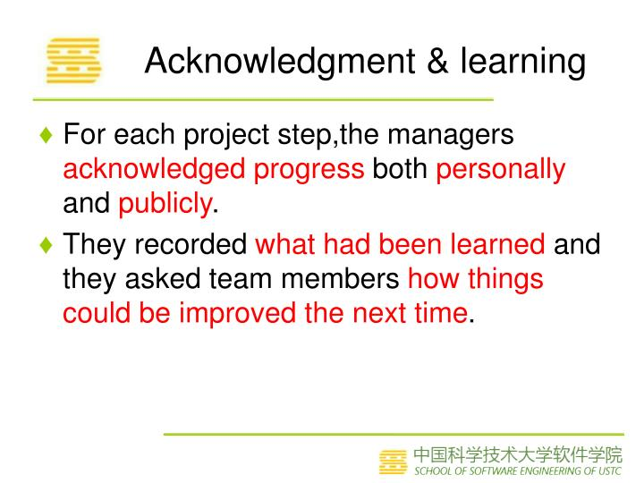 Acknowledgment & learning