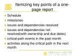 itemizing key points of a one page report