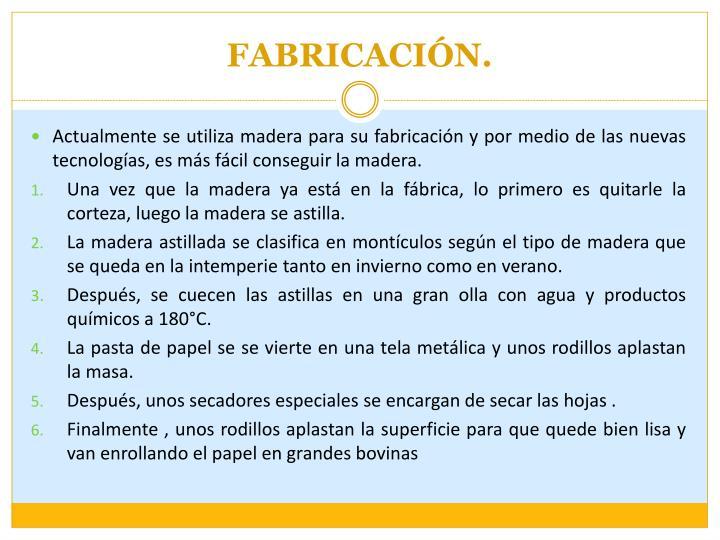 FABRICACIÓN.