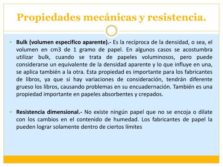 Propiedades mecánicas y resistencia.