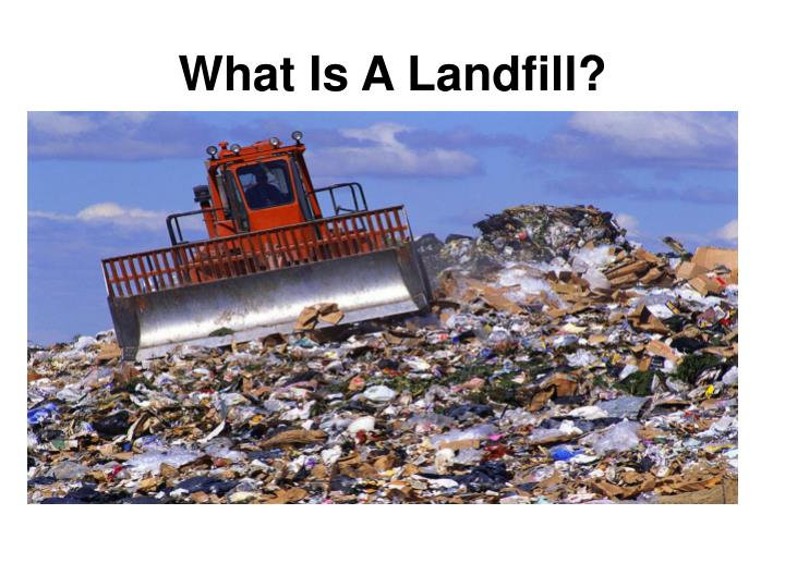 What Is A Landfill?