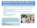 benefits of the quality mark for employers and commissioners