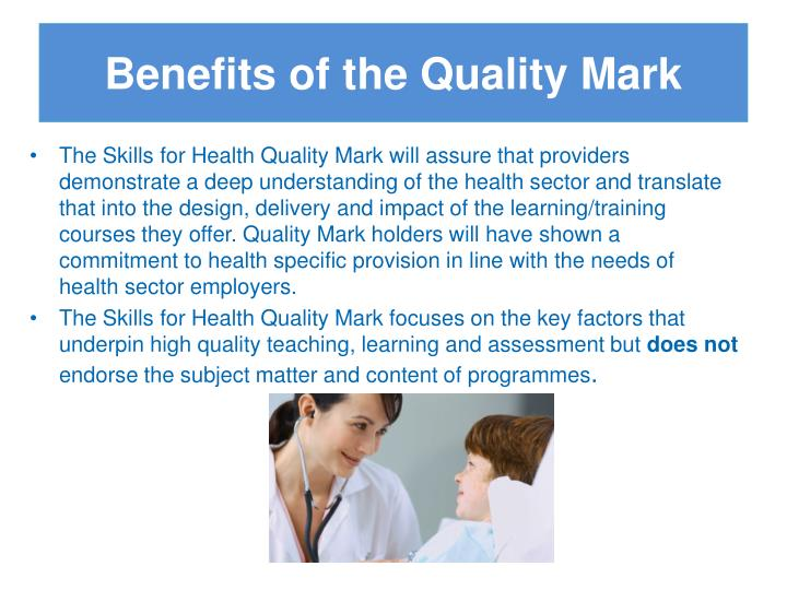 Benefits of the Quality Mark