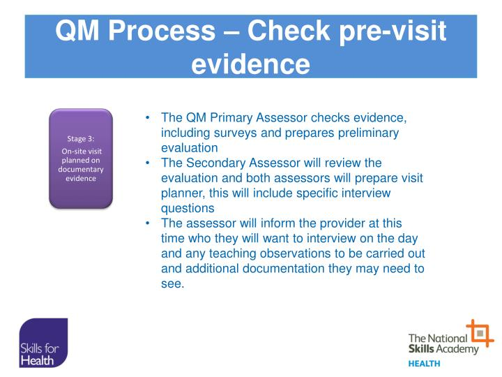 QM Process – Check pre-visit evidence
