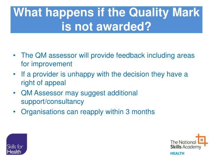 What happens if the Quality Mark is not awarded?