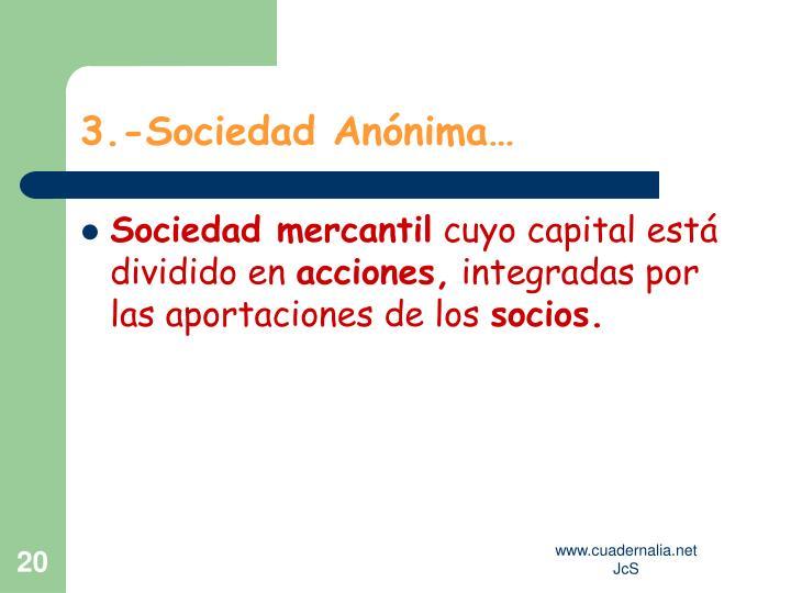 3.-Sociedad Anónima…