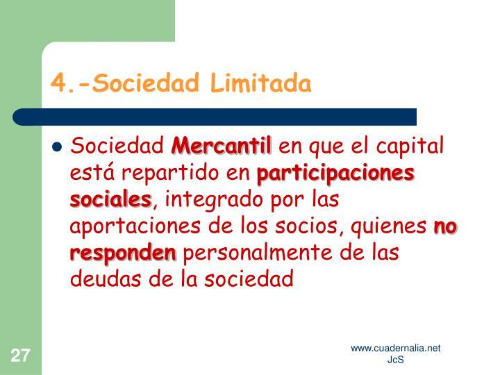 4.-Sociedad Limitada