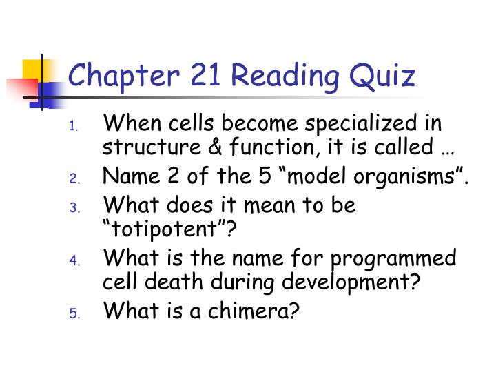 Chapter 21 Reading Quiz