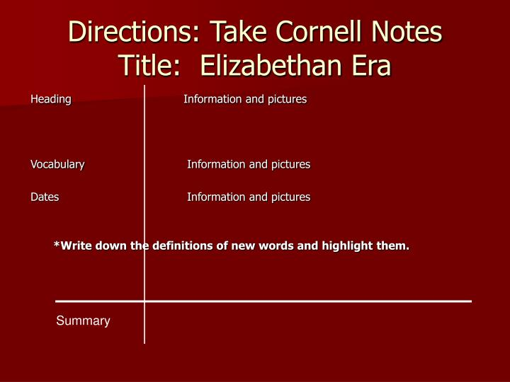 Directions take cornell notes title elizabethan era
