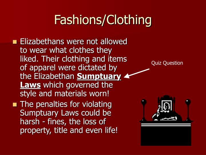Fashions/Clothing