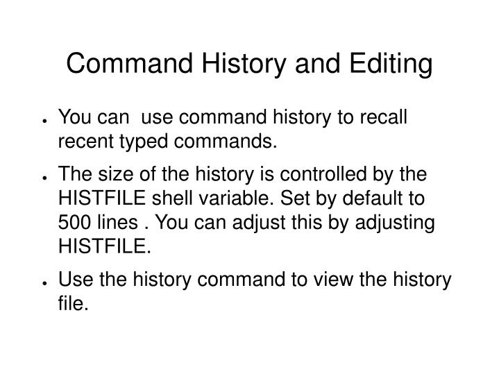 Command History and Editing