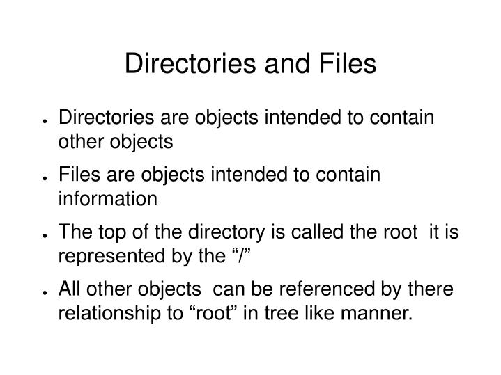 Directories and Files