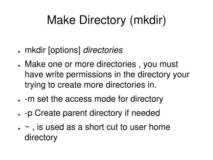 Make Directory (mkdir)