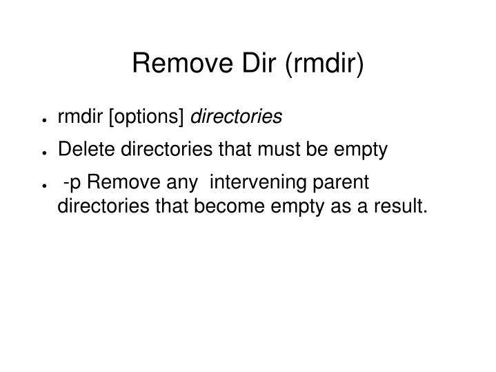 Remove Dir (rmdir)