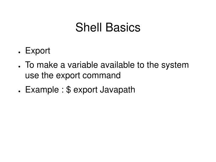 Shell Basics