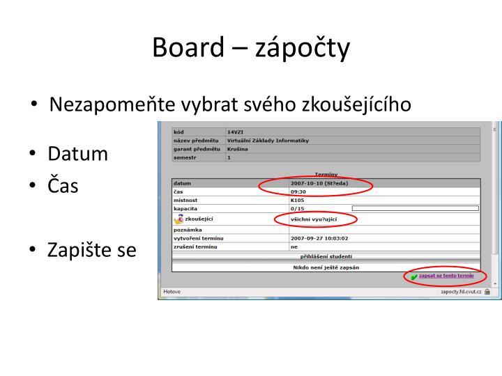 Board – zápočty
