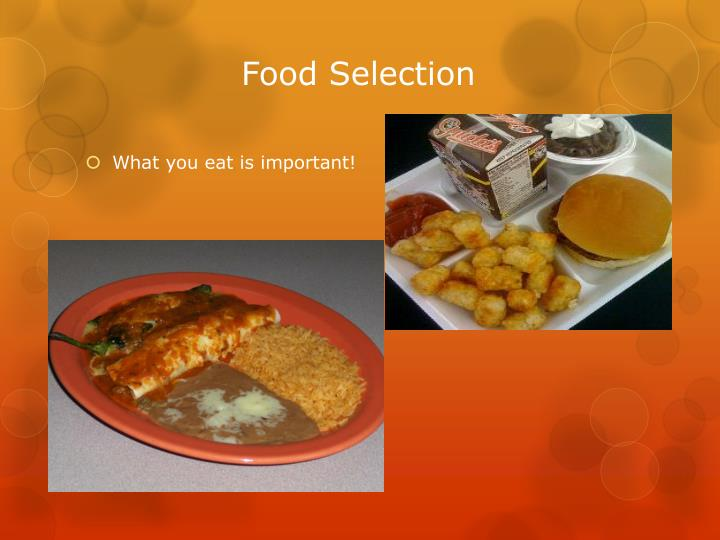 Food Selection