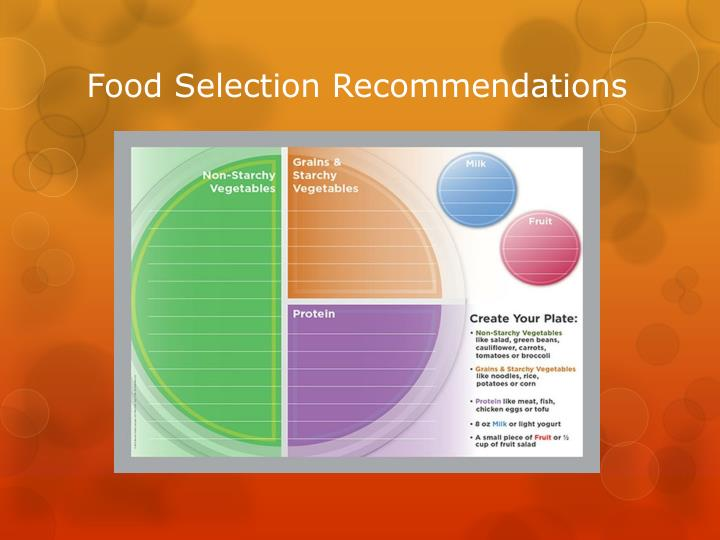 Food Selection Recommendations