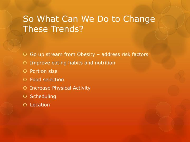 So What Can We Do to Change These Trends?