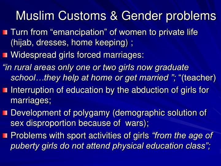 Muslim Customs & Gender problems