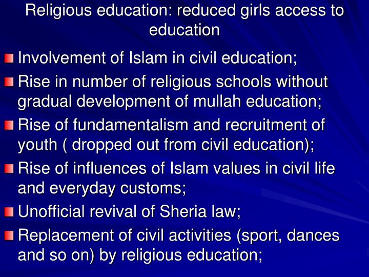 Religious education: reduced girls access to education