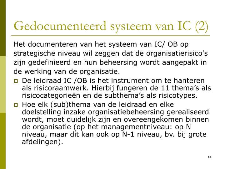 Gedocumenteerd systeem van IC (2)