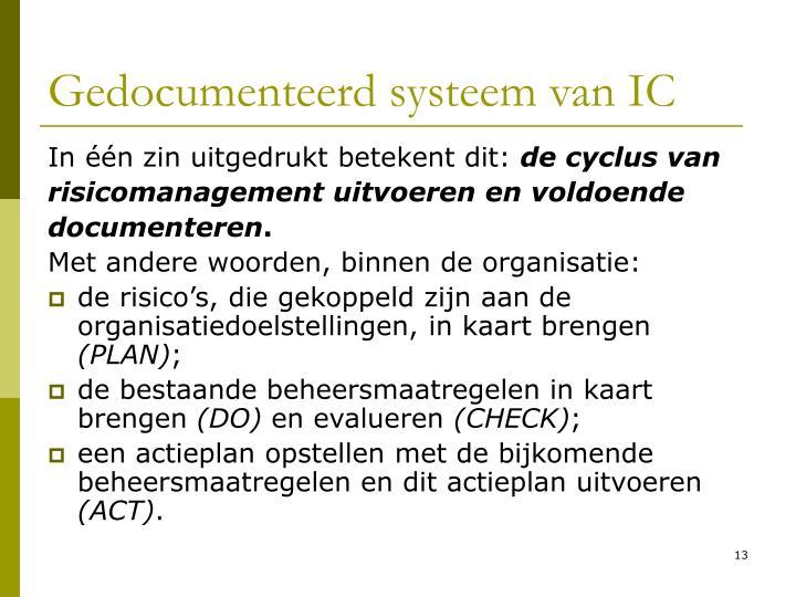 Gedocumenteerd systeem van IC