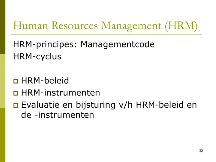 Human Resources Management (HRM)