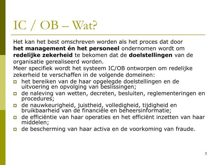 IC / OB – Wat?
