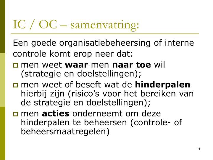 IC / OC – samenvatting: