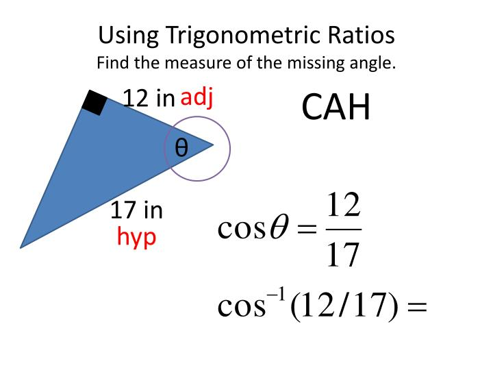 Using Trigonometric Ratios